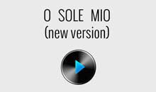 o-sole-mio-new-version